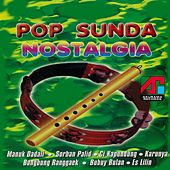 Play & Download Pop Sunda Nostalgia by Various Artists | Napster