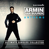 Armin Anthems (Ultimate Singles Collected) by Armin Van Buuren