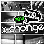 New Years Eve Ultimate Countdown 2015 (Scratch Weapons and Tools Series) by DJ X-Change