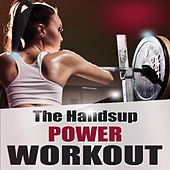 The Handsup Power Workout by Various Artists