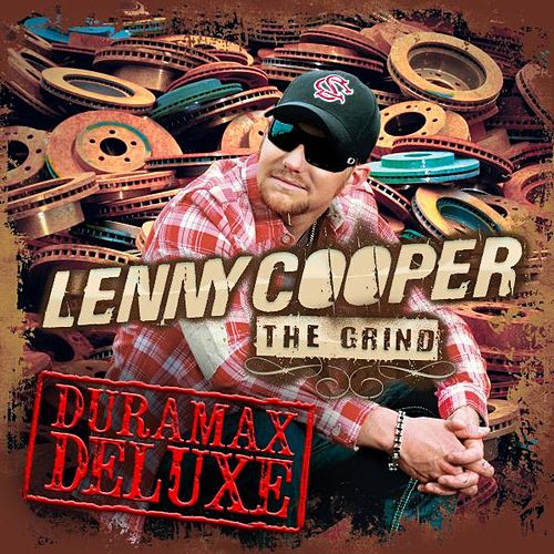Play & Download The Grind (Duramax Deluxe Edition) by Lenny Cooper | Napster
