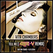 Play & Download Tell Me (Allie V Remix) by Vita Chambers | Napster