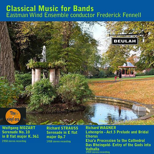 Play & Download Classical Music for Bands by Eastman Wind Ensemble | Napster