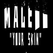Play & Download Your Skin by Macedo | Napster