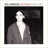 Play & Download Autobio, Pt. 1 by Val Emmich | Napster
