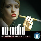 Nu Mafia Vol. 6 - 20 Swedish House Tunes by Various Artists