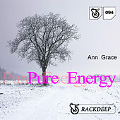 Pure Energy by Ann Grace