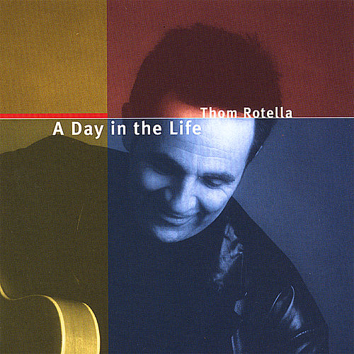 Play & Download A Day in the Life by Thom Rotella | Napster