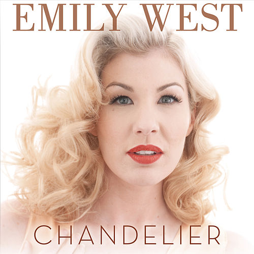 Play & Download Chandelier by Emily West | Napster