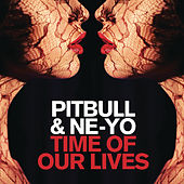 Time Of Our Lives by Pitbull