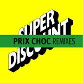 Prix Choc Remixes - EP by Various Artists