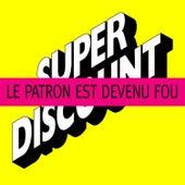 Le Patron est Devenu Fou! - EP by Various Artists