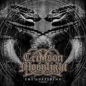 Play & Download The Suffering by Crimson Moonlight | Napster