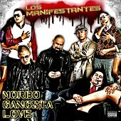 Play & Download Los Manifestantes: Morbo Gangsta Love by Pescozada | Napster