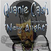 Play & Download New Aiight - Single by Quanie Cash | Napster