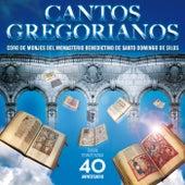 Play & Download Canto Gregoriano (Edición remasterizada 40 Aniversario) by Coro De Monjes Del Monasterio De Silos | Napster