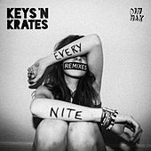 Every Nite (The Remixes) by Keys N Krates
