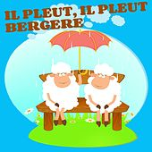 Play & Download Il pleut, il pleut, bergère by Various Artists | Napster