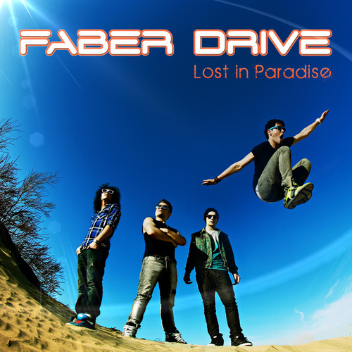 Lost in Paradise by Faber Drive