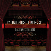 Play & Download Masterpiece Theatre by Marianas Trench | Napster