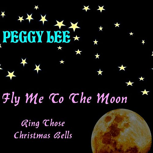 Fly Me to the Moon von Peggy Lee