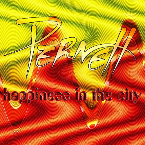 Play & Download Happiness in the City by Pernett | Napster