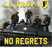 Play & Download No Regrets by La Tropa F | Napster