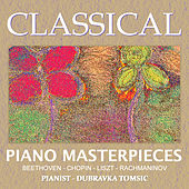 Classical Piano Masterpieces by Dubravka Tomsic