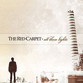 Play & Download All These Lights by Red Carpet | Napster