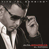 Play & Download Alta Jerarquía by Tito El Bambino | Napster