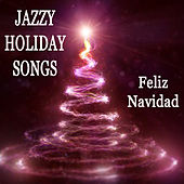 Play & Download Jazzy Holiday Songs: Feliz Navidad by The O'Neill Brothers Group | Napster