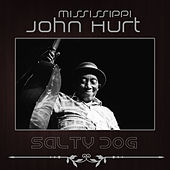 Play & Download Salty Dog by Mississippi John Hurt | Napster