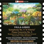 Villa-Lobos: Symphony No. 4, Piano Concerto No. 5, Momoprécoce & Chôros No. 5 by Various Artists