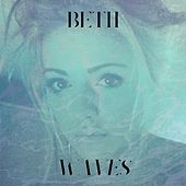 Waves (Originally Performed by Mr. Probz, Chris Brown & T.I.) by Beth
