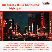 The Golden Age of Light Music: Bright Lights by Various Artists