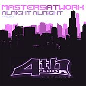 Play & Download Alright Alright by Masters at Work | Napster