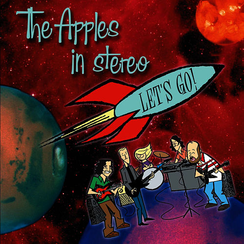 Play & Download Let's Go! by The Apples in Stereo | Napster