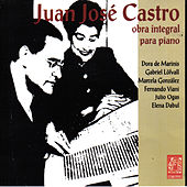 Play & Download Juan José Castro, Obra Integral para Piano by Various Artists | Napster