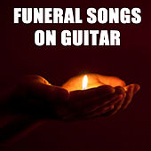 Play & Download Funeral Songs on Guitar by The O'Neill Brothers Group | Napster
