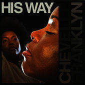 His Way by Chevelle Franklyn