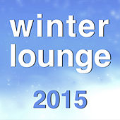 Winter Lounge 2015 von Various Artists