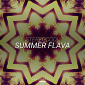 Play & Download Summer Flava by StereoCool | Napster