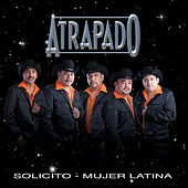 Solicito - Mujer Latina by Atrapado