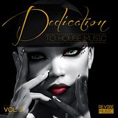 Play & Download Dedication to House Music, Vol. 3 by Various Artists | Napster
