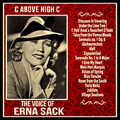 Play & Download C Above High C: The Voice of Erna Sack by Erna Sack | Napster