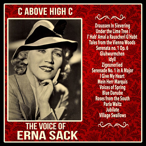 C Above High C: The Voice of Erna Sack by Erna Sack