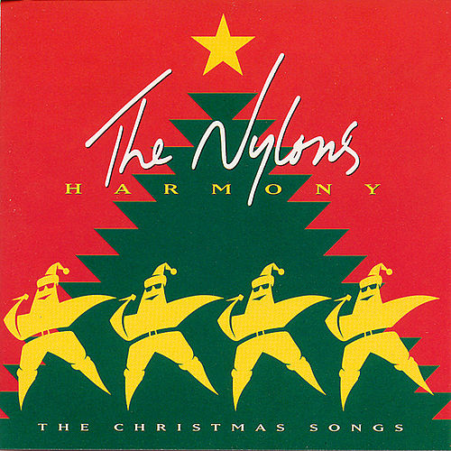 Play & Download Harmony: The Christmas Songs by The Nylons | Napster