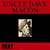 Play & Download Uncle Dave Macon (Doxy Collection) by Uncle Dave Macon | Napster
