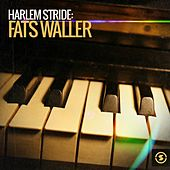 Play & Download Harlem Stride: Fats Waller by Fats Waller | Napster