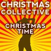 Christmas Time by The Christmas Collective